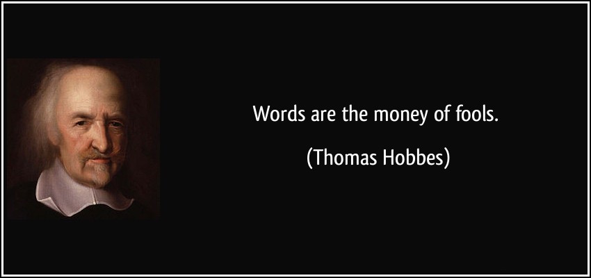 quote-words-are-the-money-of-fools-thomas-hobbes-85984.jpg